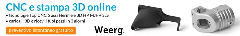 Weerg - Preventivo istantaneo gratuito - CNC e stampa 3D